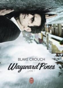 cvt_Wayward-Pines-Tome-1_8510